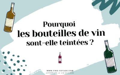 Pourquoi les bouteilles de vin sont-elles vertes ?