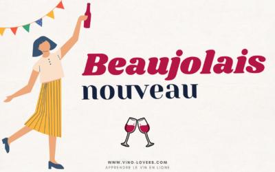 C'est quoi le Beaujolais nouveau ? Histoire d'un célèbre vin primeur