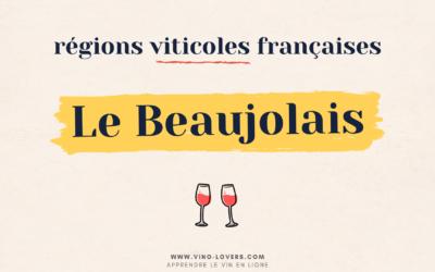 Région viticole française : le vignoble du Beaujolais